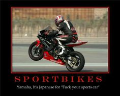 YAMAHA Japanese for car, sportbike, hanging out in the corners, motorcycle twisties, moto, racing track - quote