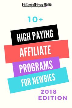 10+ high paying affiliate programs for newbies