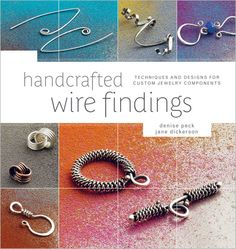 Want to Get Started with Wire? My Top Five Picks for Easy Wire Books! -  Beading Daily