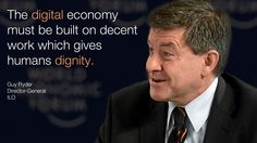 The #digital economy must be built on decent work which gives human dignity. - Guy Ryder in #Davos at #wef15