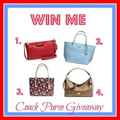 Win a Coach Purse! Choose your prize from 4 designs
