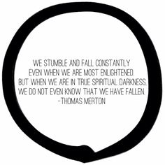darkness~ Thomas Merton