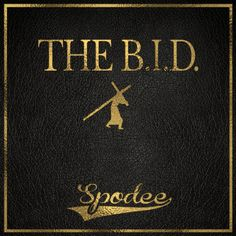 "Mixtape: Spodee | The B.I.D. #TheBID- http://getmybuzzup.com/wp-content/uploads/2014/07/Spodee_The_BID-front-large.jpg- http://getmybuzzup.com/mixtape-spodee-b-d-thebid/- Listen to this new mixtape project from Spodee titled ""The B.I.D."". Enjoy this audio stream below after the jump.  Download Mixtape 