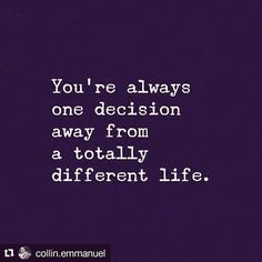Your life your decision(s)  #lifestyle #life
