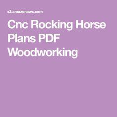 Cnc Rocking Horse Plans PDF Woodworking