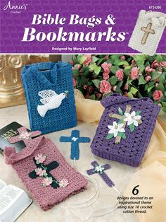 Technique - Crochet    Stitch 6 lovely inspirational Bible bag designs with matching cross bookmarks.