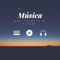 ¿Qué canciones te han inspirado para salir y ver el mundo? #travel #music #música #viajeras #inspiración #viajes