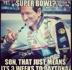 Don't really like Dale Sr. but love the quote!