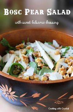Bosc Pear Salad with Sweet Balsamic Dressing!
