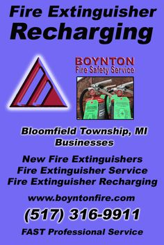 Fire Extinguisher Recharging Bloomfield Charter Township, MI (517) 316-9911 This is Boynton Fire Safety Service.  Call us Today for all your Fire Protection needs!Experts are standing by...