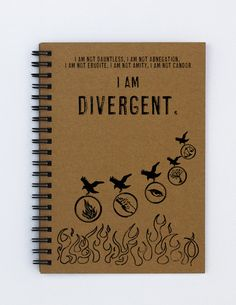 "I am Divergent -- 5"" x 7"" Journal, brown Kraft or White cover, 40 pages, twin loop wire binding, chipboard back on Etsy, $6.00"