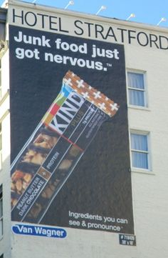 "Junk Food Just Got Nervous - Photo and Blog by Nancy Friedman | A well-spotted ad on Powell Street in SF. Nancy highlighted this ad for reversing the ""X Just Got Y"" formula. It's a clever reversal to say the usual ""(candy) bar"" food will be scared by this bar's ""ingredients you can see & pronounce."""