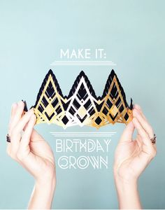 cutting printer - DIY paper birthday crown made with Cricut Explore -- Small for Big. Chateau Moyen Age, Do It Yourself Inspiration, Paper Crowns, Diy Crown, Origami, Golden Birthday, How To Make Paper, Diy Party, Party Ideas