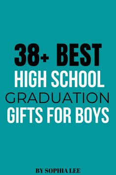 39 High School Graduation Gifts For Boys That Are Actually Good (Approved By College Guys) - By Sophia Lee Son Graduating High School, Graduation Gifts For Boys, Vintage Graduation Party, Graduation Party Themes, High School Graduation Gifts, Graduation Celebration, School Gifts, Graduate School, Grad Parties