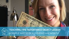 Easy Object Lesson on Individual Worth & Repentance