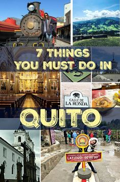 7 things you must do in Quito, Ecuador