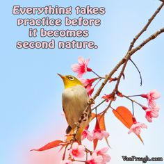 everything takes practice before comes second nature