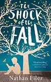 The Shock of the Fall: A Novel - Book / Kindle Ebook / Fiction / Nathan Filer Novels To Read, Books To Read, My Books, Music Books, Fallen Book, Thing 1, First Novel, Fiction Books, Love Book