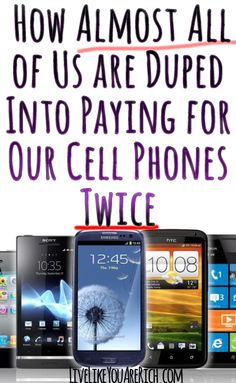 Reading this will save most cell phone users money. #LiveLikeYouAreRich