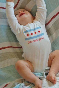 yes! the correct pronunciation: shi-KAAAAH-goh! Chicago Flag Baby Long Sleeve Onsie by NaniAndLili on Etsy, $17.00