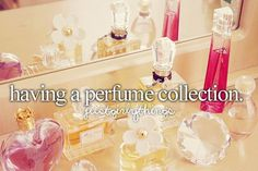 HAPPINESS | Having a perfume collection
