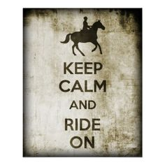 Keep Calm And Ride On Posters
