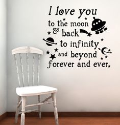 Love You Infinity And Beyond moon and back forever and ever - Beautiful Wall Decals you can pick from tons of colors and sizes for your kid's room Great Quotes, Quotes To Live By, Me Quotes, Inspirational Quotes, I Love You, My Love, To Infinity And Beyond, Home Based Business, Kids Bedroom
