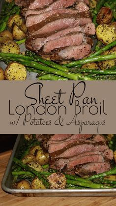 Sheet Pan London Broil with Potatoes and Asparagus – a wonderfully easy and delicious family pleasing sheet pan dinner that bakes in one dish making it an ideal weeknight meal. Try with sirloin instead of London broil. London Broil Recipes, Cooking London Broil, London Broil Oven, London Broil Steak, Crockpot London Broil, London Broil Marinade, Meat Recipes, Healthy Dinner Recipes, Cooking Recipes