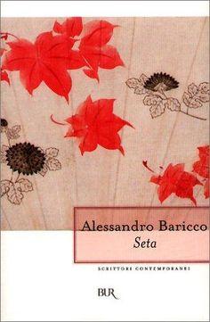 seta : Alessandro Baricco