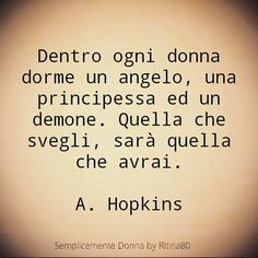 Italian Humor, Italian Quotes, Favorite Quotes, Best Quotes, Love Quotes, Most Beautiful Words, My Mood, Sweet Life, Woman Quotes