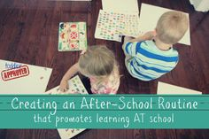 Toddler Approved!: Creating An After-School Routine That Promotes Learning AT School