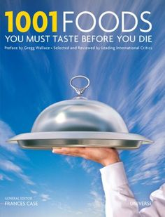 1001 Foods You Must Taste Before You Die by Universe,http://www.amazon.com/dp/0789315920/ref=cm_sw_r_pi_dp_5Quwsb118NXT64SY