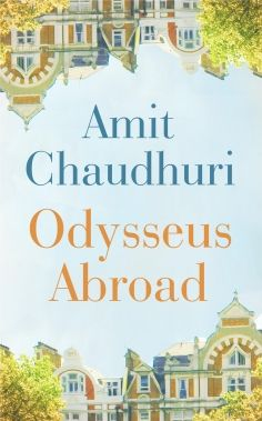 Amit Chaudhuri, author of Odysseus Abroad