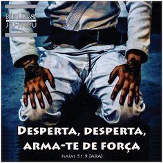 "326 curtidas, 3 comentários - Bíblia & Jiu-Jitsu (@bibliaejiujitsu) no Instagram: """"Desperta, desperta, arma-te de força"" (Isaías 51.9). Bom treino a todos! Curta. Marque.…"" Taekwondo, Kickboxing, Muay Thai, Mma, Karate, Combat Sport, Brazilian Jiu Jitsu, Mixed Martial Arts, Training"