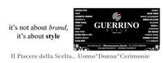 Guerrino Style... Il Piacere della Scelta tra più di 35 Brand di prestigio*