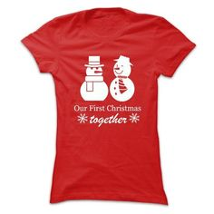 Our First Christmas Together Snowman Tshirt T-Shirts, Hoodies (19$ ==►► Shopping Here!)