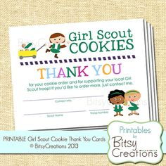 Girl Scout Cookie Thank You Printable Cards  - cute idea & great way to get repeat customers