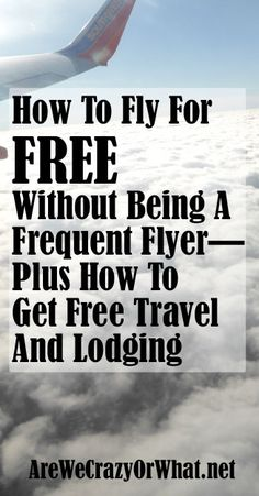 Step by step directions on how to use frequent fly miles to fly for free even if you are not a frequent flyer. #beselfreliant