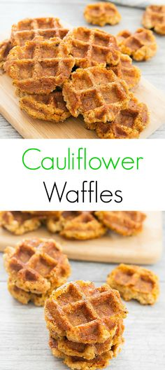 Cauliflower Waffles. Crisp, easy and delicious!