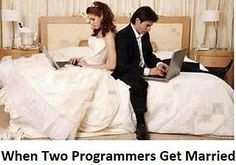 I'm surprised that actually they had the time to get married  #learntocode #coding #code #java #javascript #php #sql #python #programmer#html#c#cpp#asp.net#csharp#linux#array #mysql #php #programming #developer #go #c#programminglife #repost #design #designer #html #css #hacksawacademy #engineering #repost #engineer#repost@developers_team Repost-@addictedprogrammers  @codingquotes @dailyprogramming @c.programming @programmerrepublic @programmers.be.like @thecrazyprogramer @worldofprogrammers…