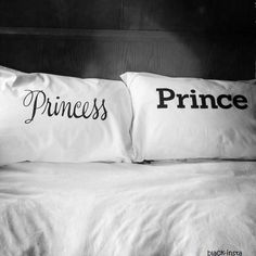 """Prince"" and ""Princess"" pillows!! This would be a very cute idea for newly weds bedroom :) <3"