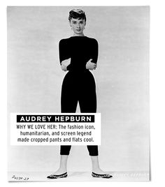 Audrey Hepburn    Hepburn's signature style smacked of minimalist chic. Off-duty, she often enhanced her signature pixie cut with impeccable yet casual separates, like turtlenecks, cropped pants, and ballet flats.