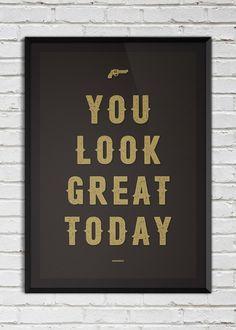 Plakat You look great today