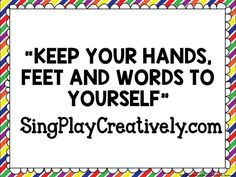 """Here's a fun Video for an easy Classroom Management Song """"Keep You Hands, Feet…"""