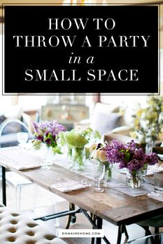 Because your small space deserves to have a party!