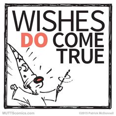 What's your wish today? #MUTTScomics