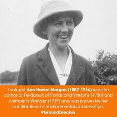Zoologist Ann Haven Morgan was the author of Fieldbook of Ponds and Streams and Animals in Wonder and was known for her contributions to environmental conservation. Applauded by Andrea Beaty, author of Rosie Revere Engineer. Great Women, Amazing Women, We Run The World, Lola Rose, Feminist Icons, Intelligent Women, Women's History, Independent Women, Inspiring People