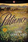 Patience by Lori Copeland (Brides of the West, book 6) #ChristianFiction