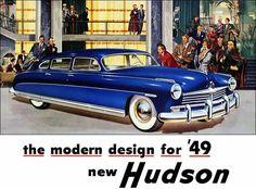 """""""The Modern Design for '49-- Hudson,"""" 1949 StepDown Hudson."""