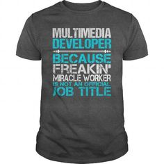 Awesome Tee For Multimedia Developer